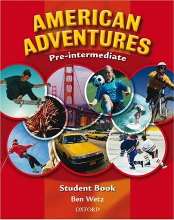 American Adventures Pre-intermediate: Student Book