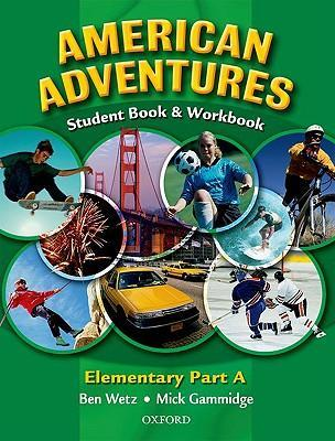 American Adventures Elementary: Student and Workbook A