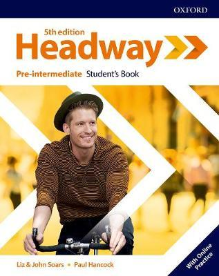 Headway: Pre-intermediate: Student's Book with Online Practice