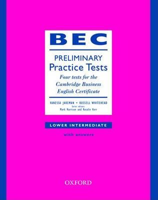 BEC Practice Tests Preliminary: Book with Answers: Preliminary