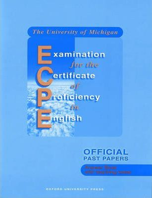 The University of Michigan Examination for the Certificate of Proficiency in English: Answer Book (with Teaching Notes)