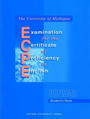 Michigan ECPE (proficiency) Official Past Papers: Student's Book (Without Answers)