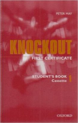 First Certificate Knockout