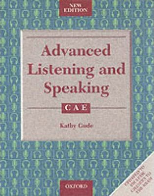 Advanced Listening and Speaking: With Key