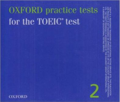 Oxford Practice Tests for the TOEIC Test: v.2