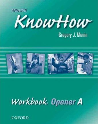 English KnowHow Opener: Workbook A