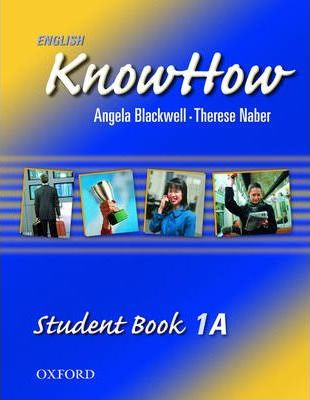 English Knowhow 1: Student Book A: Student Book A Level 1