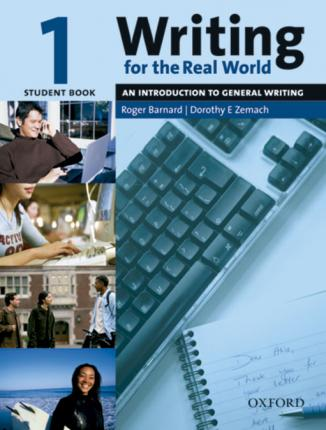 Writing for the Real World: Writing for the Real World 1: Student Book Student's Book Level 1