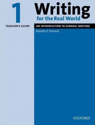 Writing for the Real World: 1: Teacher's Guide