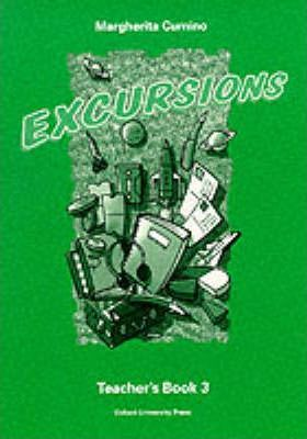 Excursions: Teacher's Book (including Tests) Level 3