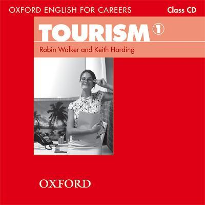Oxford English for Careers: Tourism 1: Class Audio CD