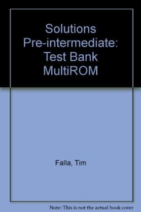 Solutions Pre-Intermediate: Test Bank MultiROM