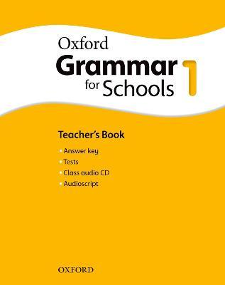 Oxford Grammar for Schools: 1: Teacher's Book and Audio CD Pack