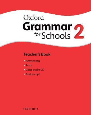 Oxford Grammar for Schools: 2: Teacher's Book and Audio CD Pack