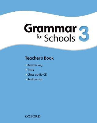 Oxford Grammar for Schools: 3: Teacher's Book and Audio CD Pack