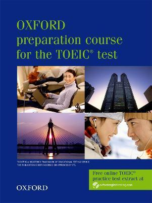 Oxford Preparation Course for the TOEIC(r) Test: Student's Book