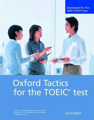 Oxford Tactics for the TOEIC Test: Student Book