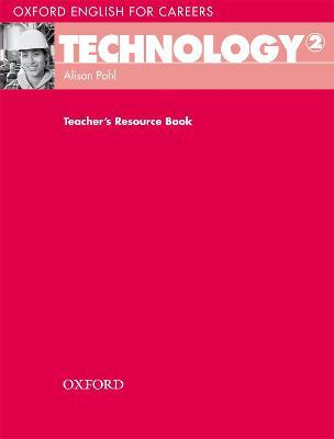 Oxford English for Careers: Technology 2: Teacher's Resource Book