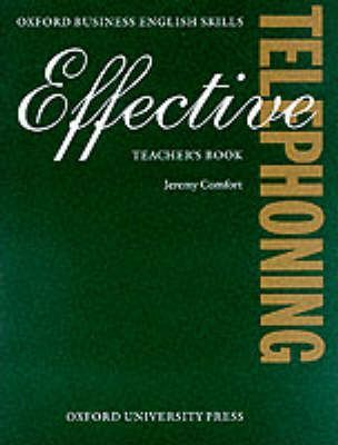 Effective Telephoning: Teacher's Book