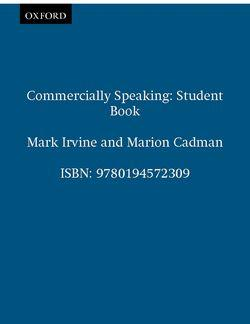 Commercially Speaking: Student's Book