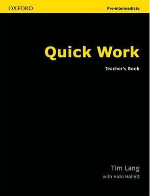 Quick Work Pre-Intermediate: Teacher's Book