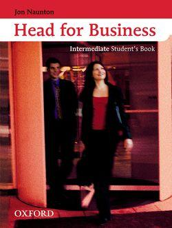 Head for Business: Student's Book Intermediate level