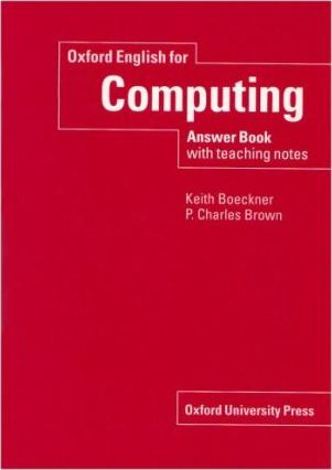 Oxford English for Computing: Answer Book