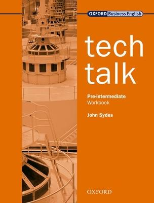 Tech Talk Pre-Intermediate: Workbook