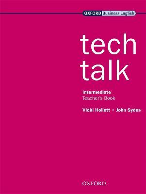 Tech Talk Intermediate: Teacher's Book