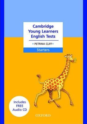 Cambridge Young Learners English Tests - Starters: Student's Pack