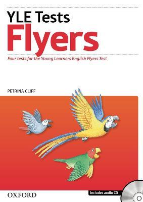 Cambridge Young Learners English Tests: Flyers: Student's Pack