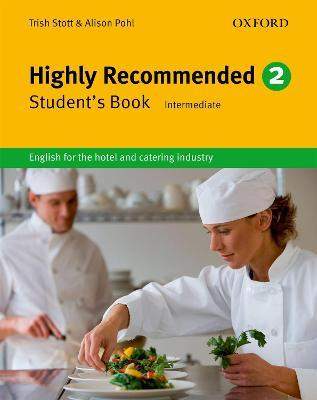 Highly recommended 2 - An English course for the hotel and catering industry  - Oxford University Press