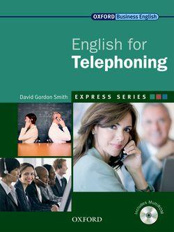 Express Series: English for Telephoning Student's Book and MultiROM: Student's Book and MultiROM
