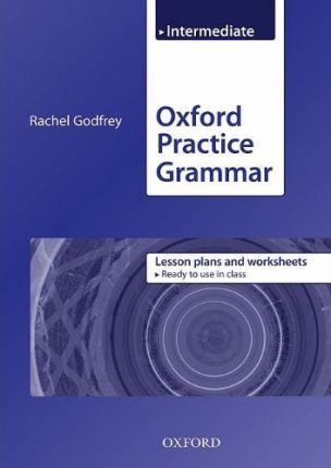 Oxford Practice Grammar: Intermediate: Lesson Plans and Worksheets