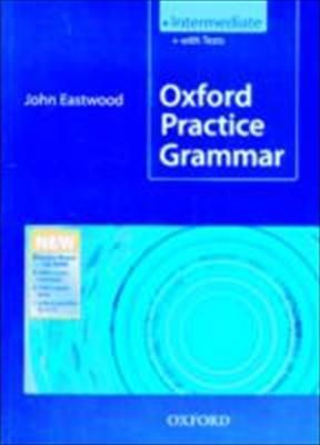 Oxford Practice Grammar Intermediate: Without Key Practice Boost Intermediate level