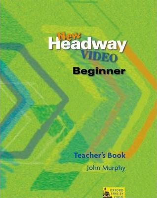 New Headway Video Intermediate Teachers Book
