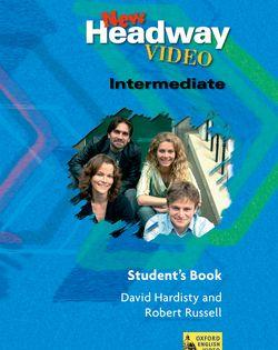 New Headway Video Intermediate: Student's Book: New Headway Video Intermediate: Student's Book Student's Book Intermediate level