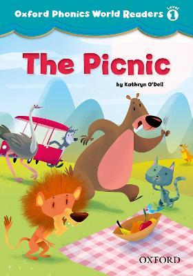 Oxford Phonics World Readers: Level 1: The Picnic