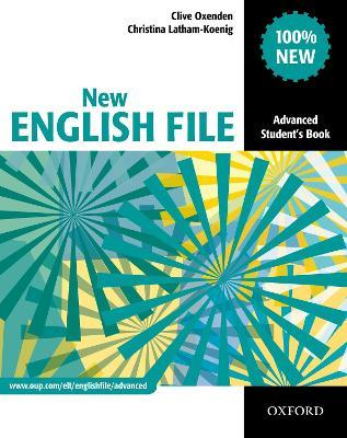 New English File: Advanced: Student's Book