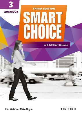 Smart Choice: Level 3: Workbook with Self-Study Listening: Smart Choice: Level 3: Workbook with Self-Study Listening Level 3