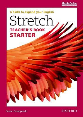 Stretch: Starter: Teacher's Book with iTools Online