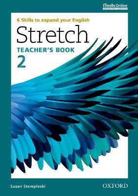 Stretch: Level 2: Teacher's Book with iTools Online