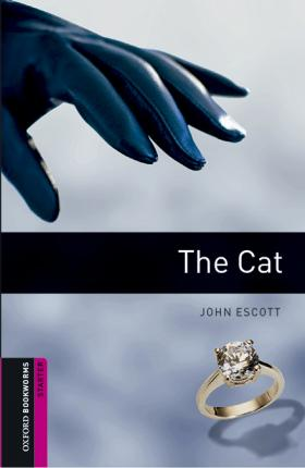 Oxford Bookworms Library: Starter Level:: The Cat audio pack