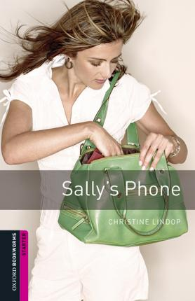 Oxford Bookworms Library: Starter Level:: Sally's Phone audio pack