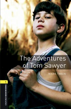 Oxford Bookworms Library: Level 1:: The Adventures of Tom Sawyer audio pack