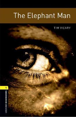 Oxford Bookworms Library: Level 1:: The Elephant Man audio pack