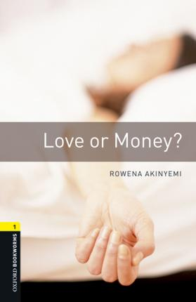 Oxford Bookworms Library: Level 1:: Love or Money? audio pack