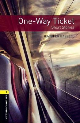 Oxford Bookworms Library: Level 1:: One-Way Ticket - Short Stories audio pack