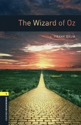 Oxford Bookworms Library: Level 1:: The Wizard of Oz audio pack