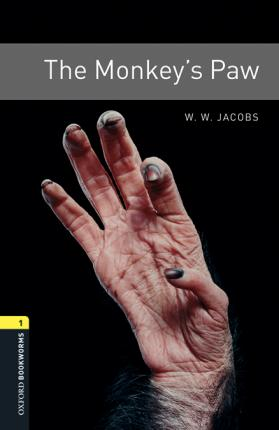 Oxford Bookworms Library: Level 1:: The Monkey's Paw audio pack